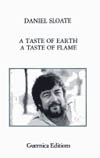 A Taste of Earth, A Taste of Flame