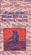 Report on the Second Half of the Twentieth Century: Books I-IV