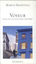Voyeur: Selected and New Poems: 1972-1991