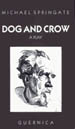 Dog and Crow
