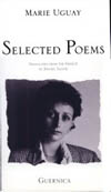 Marie Uguay: Selected Poems 1975-1981