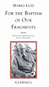 For the Baptism of Our Fragments