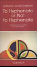 To Hyphenate or Not to Hyphenate?: The Italian/American Writer: An Other America