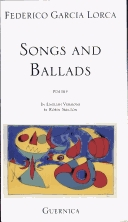 Federico Garcia Lorca: Songs and Ballads