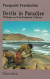Devils in Paradise: Writing on Post-Emigrant Culture