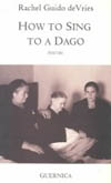 How to Sing to a Dago