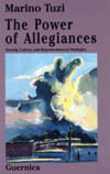 The Power of Allegiances: Identity, Culture, and Representational Strategies