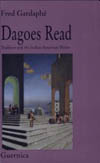 Dagoes Read: Tradition and the Italian / North American Writer
