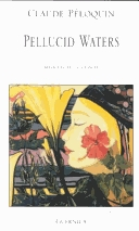 Pellucid Waters: Selected Poems