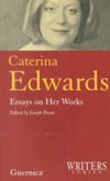 Caterina Edwards: Essays on Her Works