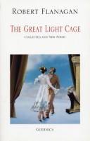 The Great Light Cage: Collected and New Poems