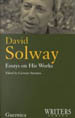 David Solway: Essays on His Works
