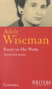 Adele Wiseman: Essays on Her Works