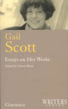 Gail Scott: Essays on Her Works