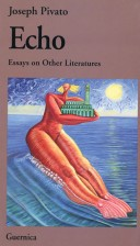 Echo: Essays on Other Literatures