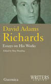 David Adams Richards: Essays on His Works