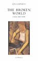 The Broken World: Poems 1967-1998