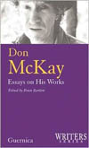 Don McKay: Essays on His Works