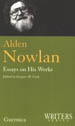 Alden Nowlan: Essays on His Works
