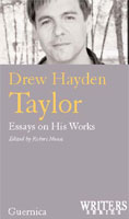 Drew Hayden Taylor: Essays on His Works