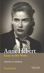Anne Hébert: Essays on Her Works