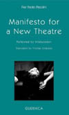 Manifesto for a New Theatre: Followed by Infabulation