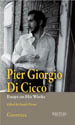Pier Giorgio Di Cicco: Essays on His Works