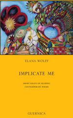 Implicate Me: Short Essays on Reading  Contemporary Poems
