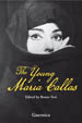 The Young Maria Callas