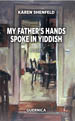 My Father's Hands Spoke In Yiddish