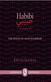 Habibi: The diwan of Alim Maghrebi
