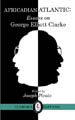 Africadian Atlantic: Essays on George Elliott Clarke