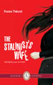 The Stalinist's Wife