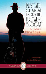 Instead of Whom Does the Flower Bloom: The Poems of Vlado Kreslin