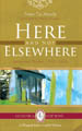 Here And Not Elsewhere: Selected Poems: 1990-2010