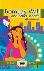 Bombay Wali & Other Stories
