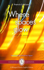 Where spaces glow: selected poems