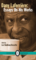 Dany Laferrière: Essays On His Works