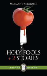 Holy Fools + 2 Stories