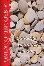 Image result for A Second Coming: Canadian Migration Fiction