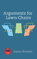 Arguments for Lawn Chairs