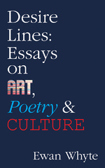 desire lines essays on art poetry culture guernica editions desire lines essays on art poetry culture