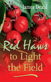 Red Haws to Light the Field