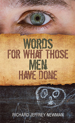 Words For What Those Men Have Done