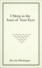 I Sleep in the Arms of Your Eyes