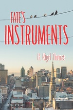 Fate's Instruments: No Safeguards 2 - Paul's Story