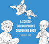 A Schizo-Philosopher's Colouring Book