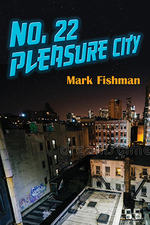 No. 22 Pleasure City
