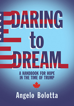 Daring to Dream: A Handbook for Hope in the Time of Trump