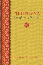 Philipovna: Daughter of Sorrow